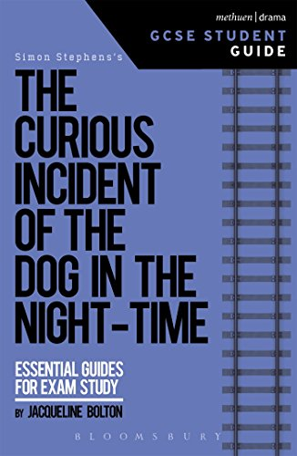 9781474240598: The Curious Incident of the Dog in the Night-Time GCSE Student Guide (GCSE Student Guides)