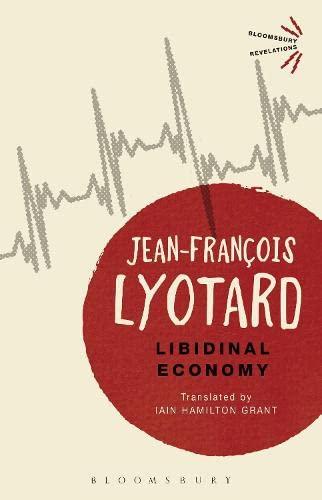 9781474241120: Libidinal Economy (Bloomsbury Revelations)