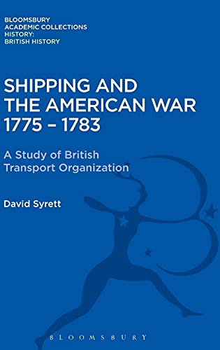 Shipping and the American War 1775-83 (History: Bloomsbury Academic Collections) (Hardcover)