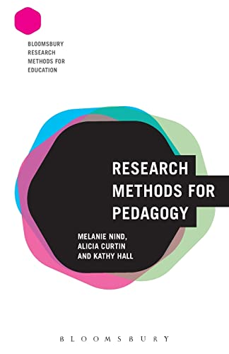 Research Methods for Pedagogy (Bloomsbury Research Methods for Education) (Paperback)