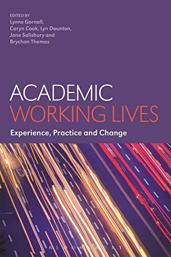 9781474243797: Academic Working Lives: Experience, Practice and Change