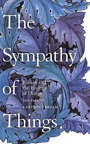9781474243865: The Sympathy of Things: Ruskin and the Ecology of Design