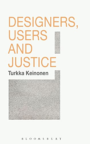 9781474245043: Designers, Users and Justice