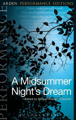 9781474245197: A Midsummer Night's Dream: Arden Performance Editions