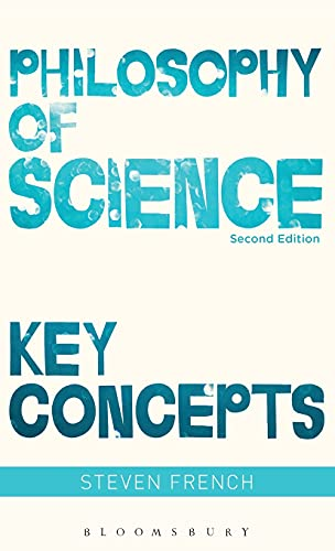 9781474245241: Philosophy of Science: Key Concepts