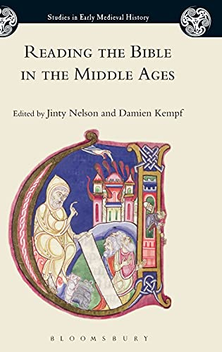 9781474245722: Reading the Bible in the Middle Ages (Studies in Early Medieval History)