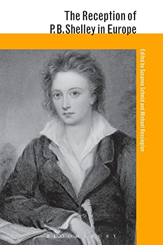 9781474245975: The Reception of P. B. Shelley in Europe