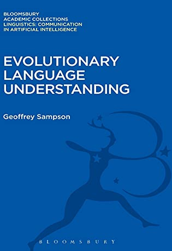 9781474246446: Evolutionary Language Understanding (Linguistics: Bloomsbury Academic Collections)