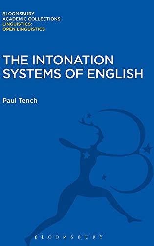 9781474246606: The Intonation Systems of English (Linguistics: Bloomsbury Academic Collections)