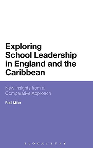 9781474251693: Exploring School Leadership in England and the Caribbean: New Insights from a Comparative Approach