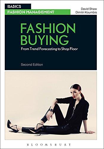 9781474252928: Fashion Buying: From Trend Forecasting to Shop Floor (Basics Fashion Management)