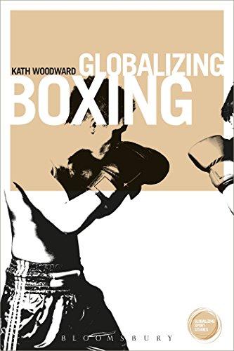 Globalizing Boxing: Kath Woodward