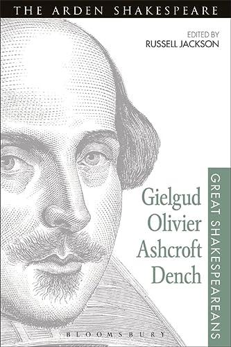 Gielgud, Olivier, Ashcroft, Dench: Volume XVI (Great Shakespeareans)