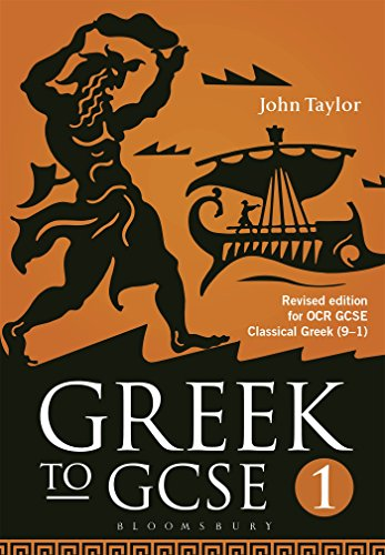 Greek to GCSE: Part 1: for OCR GCSE Classical Greek (9-1): John Taylor