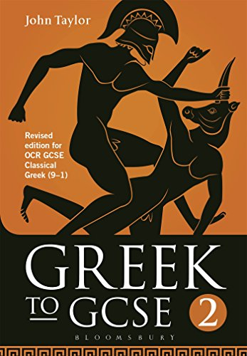 9781474255202: Greek to GCSE: Part 2: Revised edition for OCR GCSE Classical Greek (9–1)