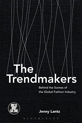 The Trendmakers: Behind the Scenes of the: Lantz, Jenny/ Eicher,