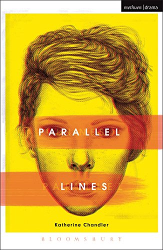 9781474260008: Parallel Lines (Modern Plays)