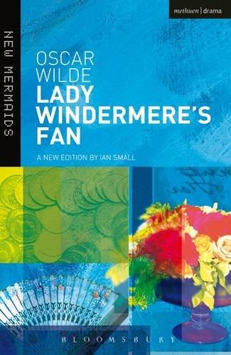 9781474260770: Lady Windermere's Fan (New Mermaids)
