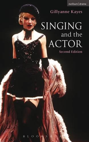 9781474261029: Singing and the Actor