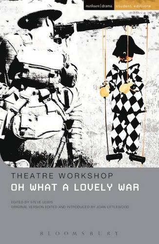 9781474261302: Oh What A Lovely War (Student Editions)