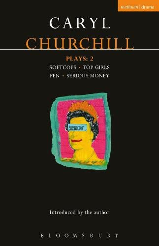 9781474261500: Churchill Plays: 2: 2: Softcops; Top Girls; Fen; Serious Money (Contemporary Dramatists)