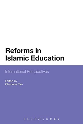 Reforms in Islamic Education: International Perspectives