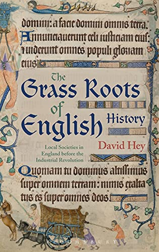 9781474262514: The Grass Roots of English History: Local Societies in England before the Industrial Revolution