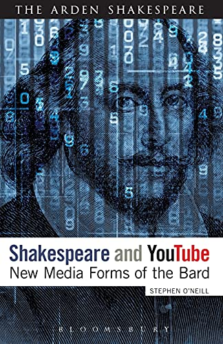 9781474263177: Shakespeare and YouTube: New Media Forms of the Bard (The Arden Shakespeare)