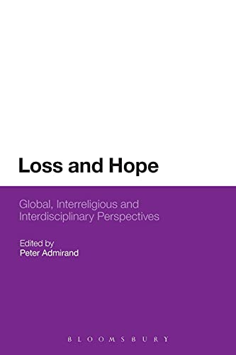 9781474264815: Loss and Hope: Global, Interreligious and Interdisciplinary Perspectives