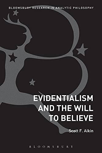 9781474265836: Evidentialism and the Will to Believe