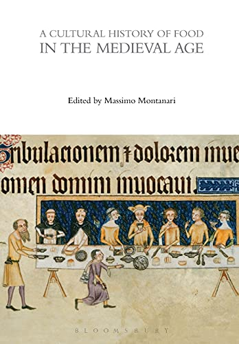 9781474269919: A Cultural History of Food in the Medieval Age (The Cultural Histories Series)