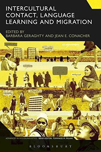 Intercultural Contact, Language Learning and Migration (Advances in Sociolinguistics)