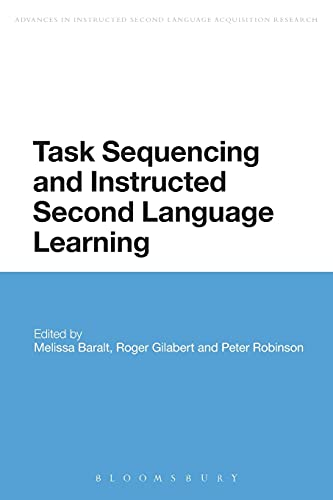 9781474274074: Task Sequencing and Instructed Second Language Learning (Advances in Instructed Second Language Acquisition Research)