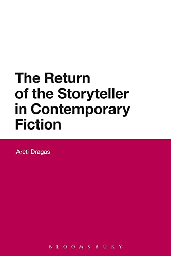 9781474275675: The Return of the Storyteller in Contemporary Fiction