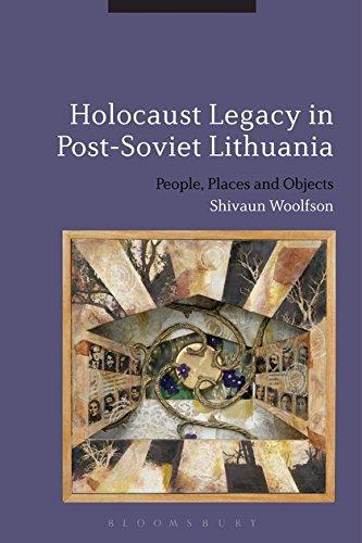 Holocaust Legacy in Post-Soviet Lithuania: Shivaun Woolfson