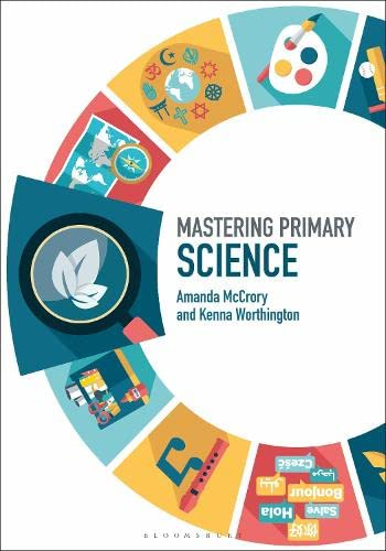 9781474277433: Mastering Primary Science (Mastering Primary Teaching)