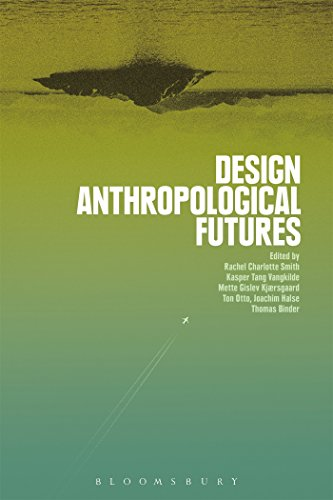 9781474280624: Design Anthropological Futures