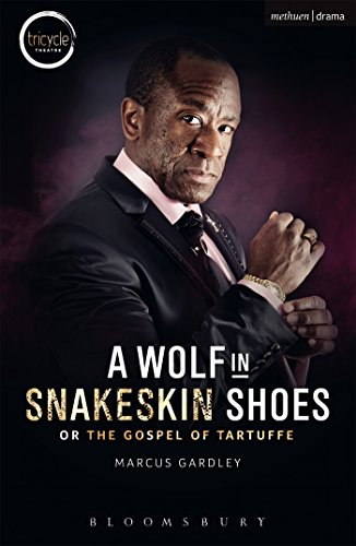 A Wolf in Snakeskin Shoes (Modern Plays): Marcus Gardley