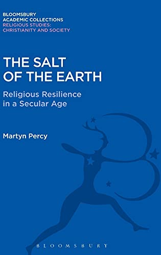 The Salt of the Earth: Religious Resilience in a Secular Age (Hardback): Very Revd Prof. Martyn ...