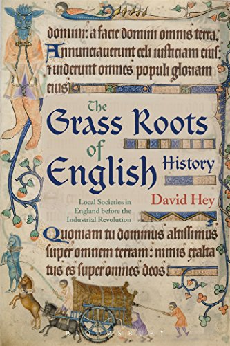 9781474281645: The Grass Roots of English History: Local Societies in England before the Industrial Revolution
