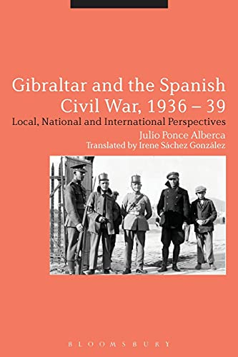 9781474286435: Gibraltar and the Spanish Civil War, 1936-39