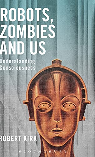 9781474286589: Robots, Zombies and Us: Understanding Consciousness