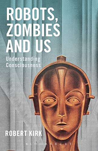 9781474286596: Robots, Zombies and Us: Understanding Consciousness