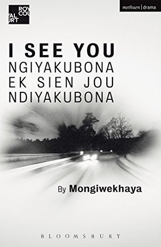 I See You (Modern Plays): Mongiwekhaya