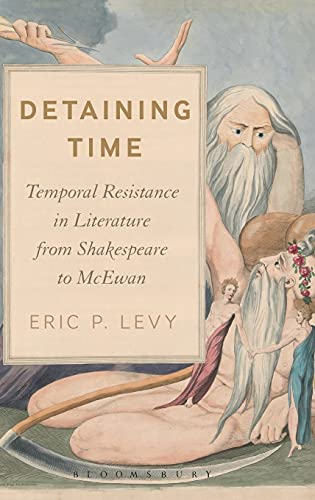 Detaining Time (Hardcover): Eric P. Levy