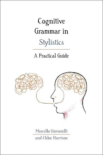 9781474298919: Cognitive Grammar in Stylistics: A Practical Guide (Practical Guides)