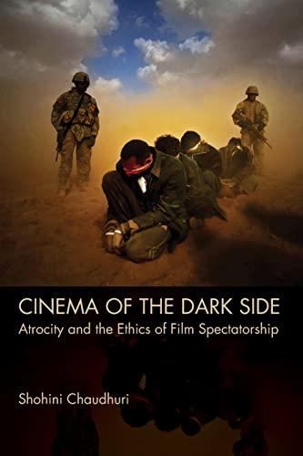 9781474400428: Cinema of the Dark Side: Atrocity and the Ethics of Film Spectatorship