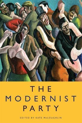 The Modernist Party Format: Paperback: Edinburgh University Press