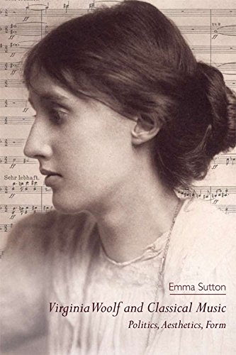 9781474401432: Virginia Woolf and Classical Music: Politics, Aesthetics, Form