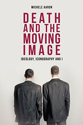 9781474402750: Death and the Moving Image: Ideology, Iconography and I